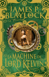 http://www.bragelonne.fr/livres/View/la-machine-de-lord-kelvin