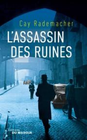 http://www.editions-jclattes.fr/lassassin-des-ruines-9782702445631