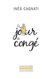 http://www.gallimard.fr/Catalogue/GALLIMARD/L-Imaginaire/Le-jour-de-conge