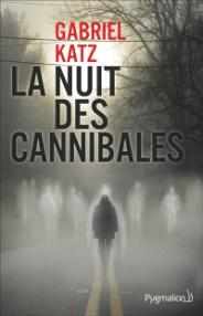 https://www.mollat.com/livres/2014102/gabriel-katz-la-nuit-des-cannibales