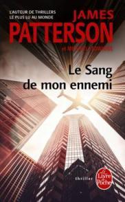 http://www.livredepoche.com/le-sang-de-mon-ennemi-james-patterson-michael-ledwidge-9782253085911