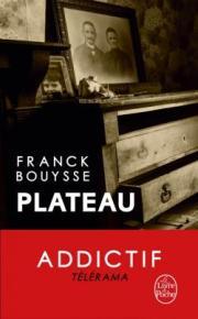 http://www.livredepoche.com/plateau-franck-bouysse-9782253164173