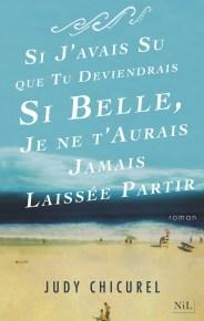 http://www.nil-editions.fr/site/si_j_avais_su_que_tu_deviendrais_si_belle_je_ne_t_aurais_jamais_laissee_partir_&100&9782841119295.html