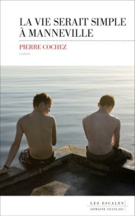 http://www.lesescales.fr/livre/la-vie-serait-simple-%C3%A0-manneville-0