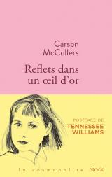 http://www.editions-stock.fr/reflets-dans-un-oeil-dor-9782234083486