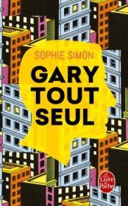 http://www.livredepoche.com/gary-tout-seul-sophie-simon-9782253069294