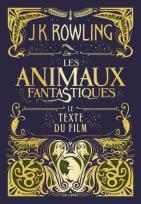 Les animaux fantastiques Le texte du film