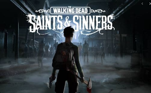 Explore about the walking dead: saint and sinners (review)