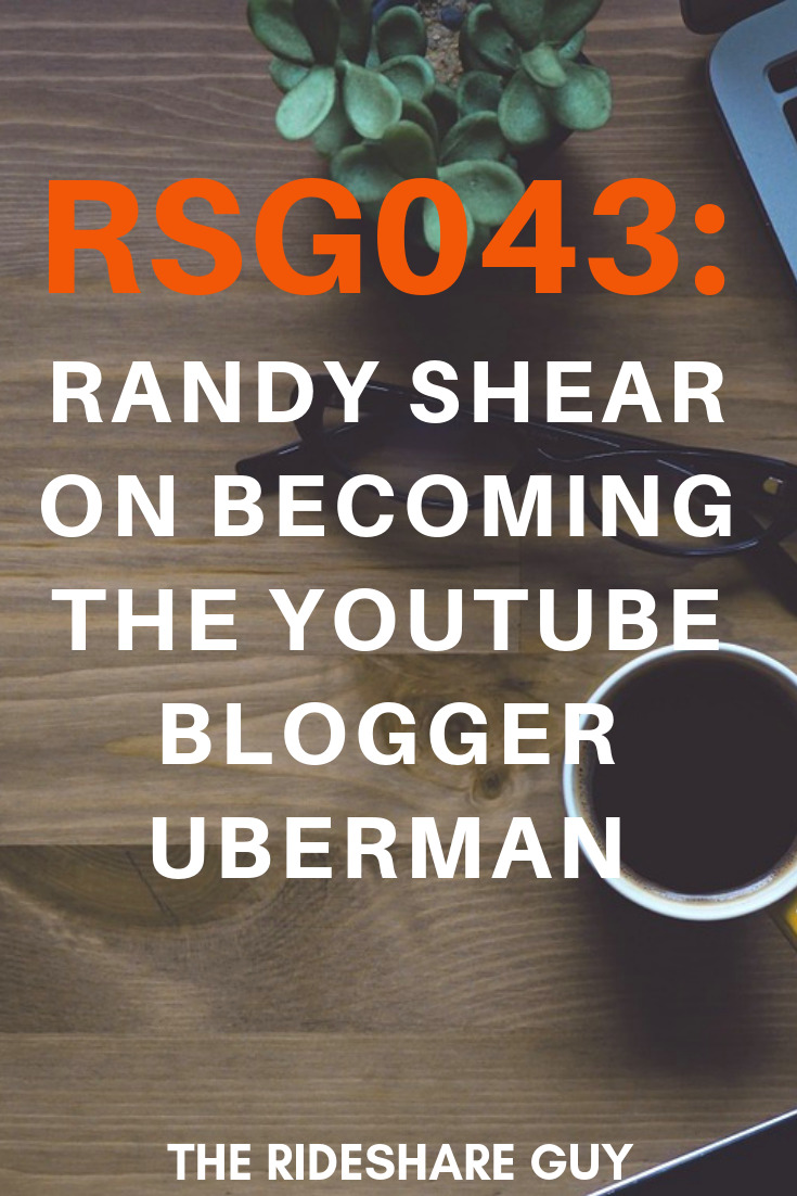 RSG043: Randy Shear on Becoming The YouTube Blogger UberMan. Interview with Randy Shear, the world-famous YouTube blogger UberMan #Blogger #youtube