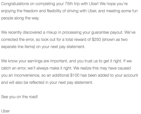This LA driver got a $700 guarantee offer (although he thought it would be a bonus) and actually out-earned the $700 so received no bonus. This e-mail indicates that he'd get $350 which is less than $700, but better than nothing.