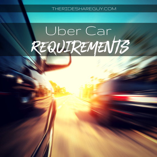 Uber car requirements - how to pass the Uber vehicle inspection or how to rent a car to drive for Uber
