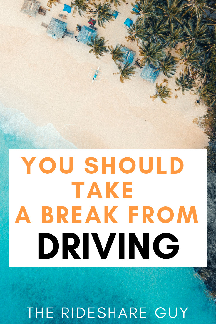 You Should Take A Break From Driving. One of the best parts of being a rideshare driver can also be the toughest: when can you take a break from driving? Here's how to afford (and do) it! #vacation #takeabreak #break #vacationideas