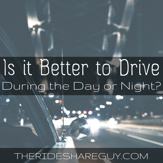 Have you ever wondered if it's better to drive during the day or at night? Which makes you more money & has better passengers? Our thoughts here -