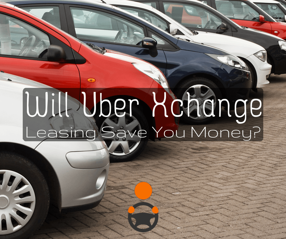 Uber Xchange: Pros and Cons of Leasing a Car from Uber