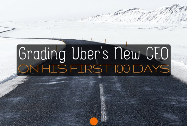 How has the new CEO of Uber done in his last 100 days? Contributor John Ince grades DK on his accomplishments and things still yet to be accomplished for drivers.