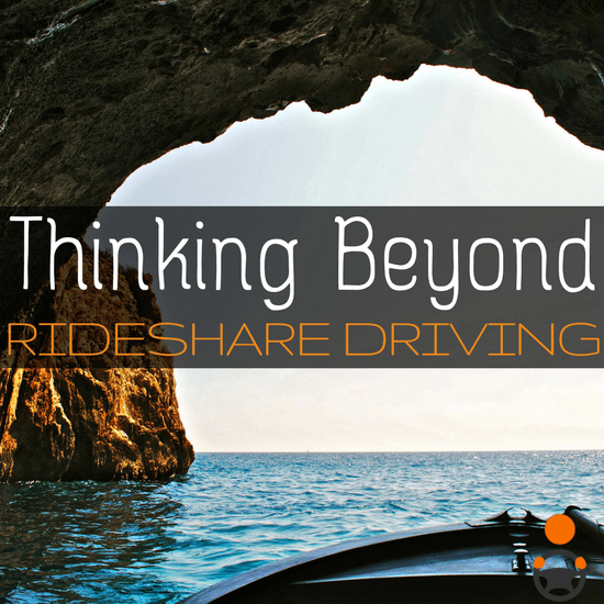 If something happened to your ability to drive rideshare, would you have a Plan B? It's never too early to start thinking beyond rideshare driving -