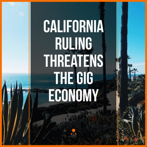 California ruling threatens gig economy