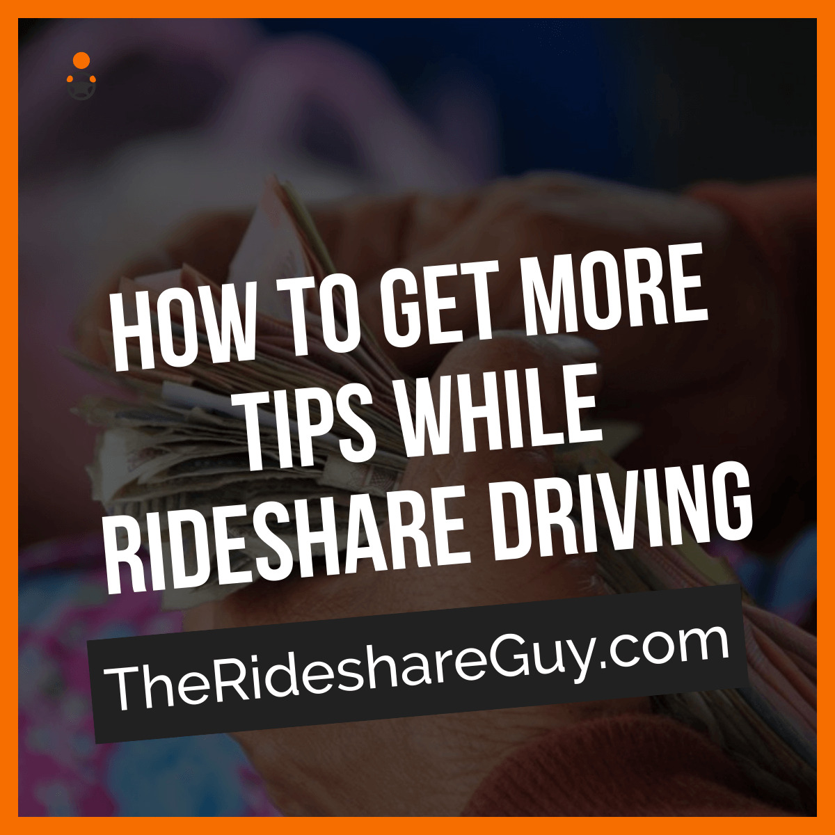 How to get more tips