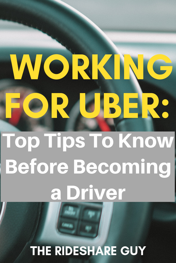 Working for Uber: Top Tips To Know Before Becoming a Driver