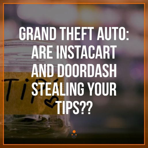 Grand Theft Auto: Are Instacart and DoorDash Stealing Your