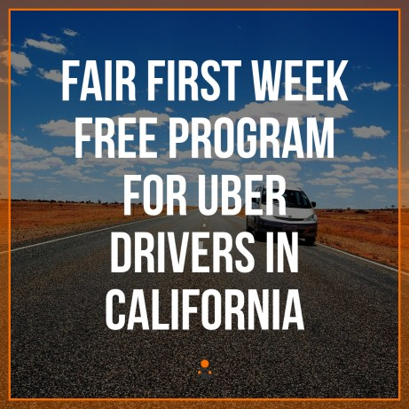 Fair First Week Free Program for Uber Drivers in California