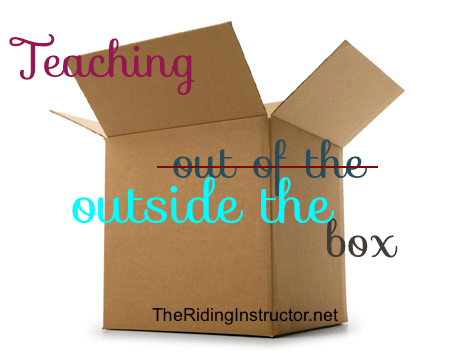 Teaching Riding Outside the Box