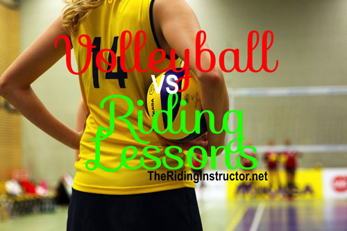 What Does Volleyball Have Over Riding Lessons?