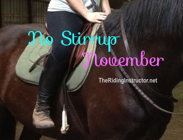 No Stirrup November- Have Fun with Your Students