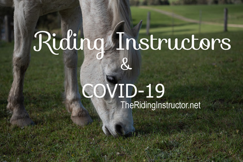 Thoughts for Riding Instructors During COVID-19