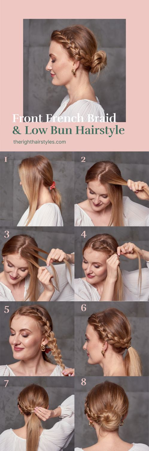 Front French Braid and a Low Bun Step by Step Tutorial