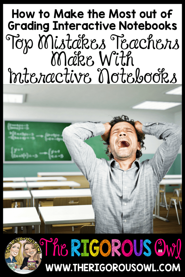 Top Mistakes Teachers Make When Grading Interactive Notebooks
