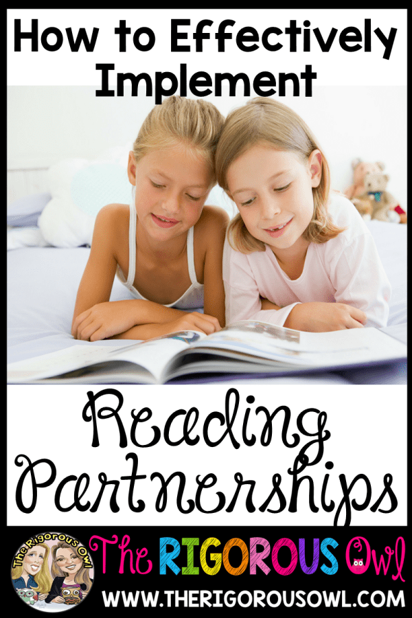 How to effectively implement Reading Partnerships in YOUR classroom!