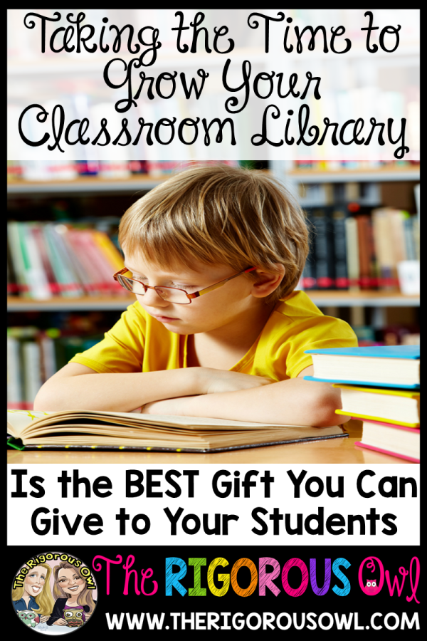 Taking the time to grow your classroom library is the greatest gift you can give to your students!