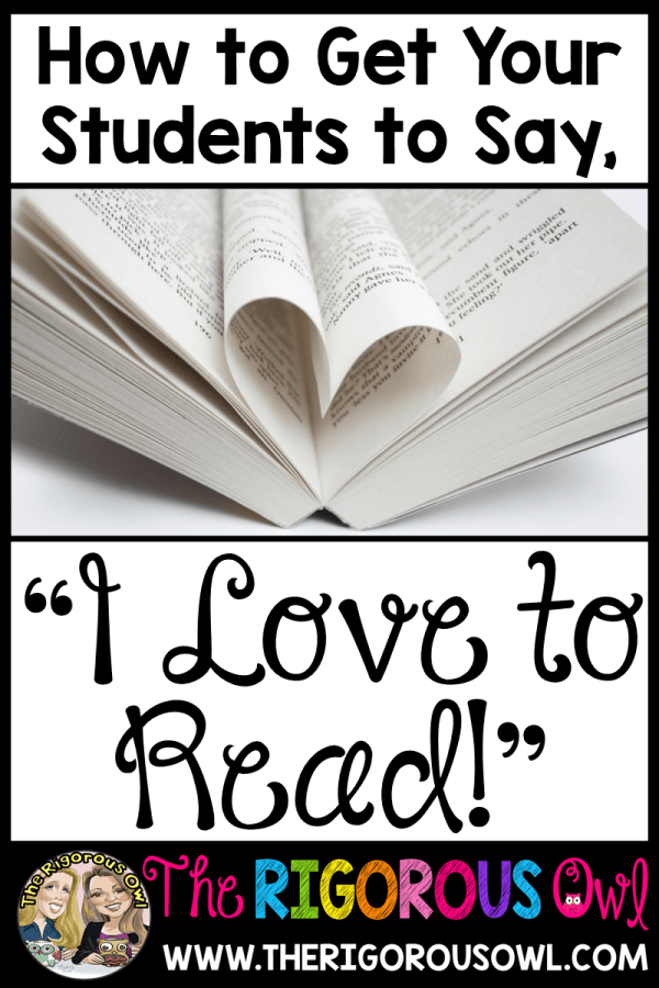 "Do YOU Encourage a Love for Reading in Your Classroom? Find Out 10 Ways to Get Your Students to Say,""I Love Reading!"" HERE!"