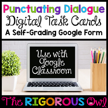 Punctuating Dialogue Digital Task Cards