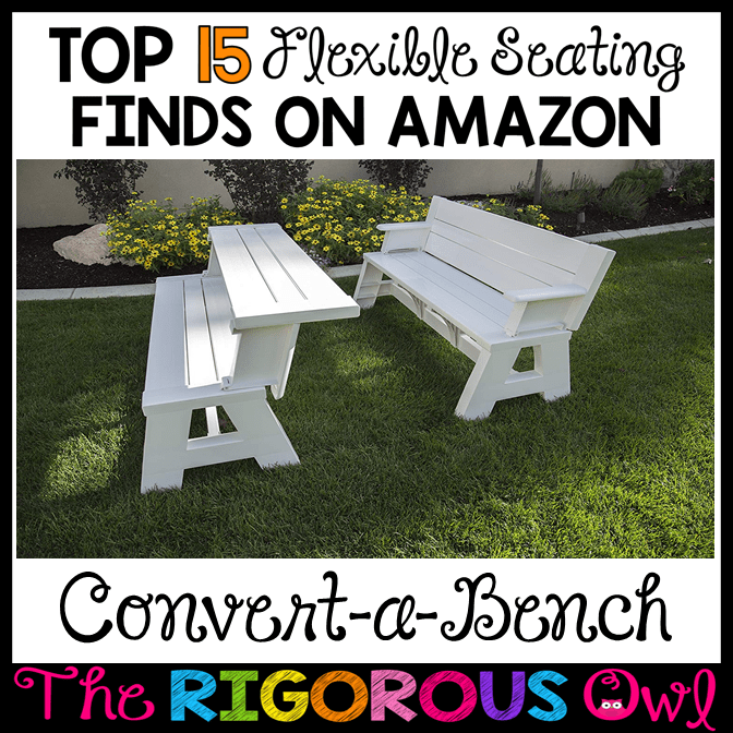 Convert-a-Bench for the Flexible Seating Classroom