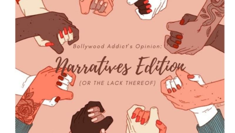 BOLLYWOOD ADDICT PIECE_ Narratives Edition_Diversity Edit