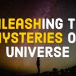 Unleashing Mysteries of Universe using Mathematics
