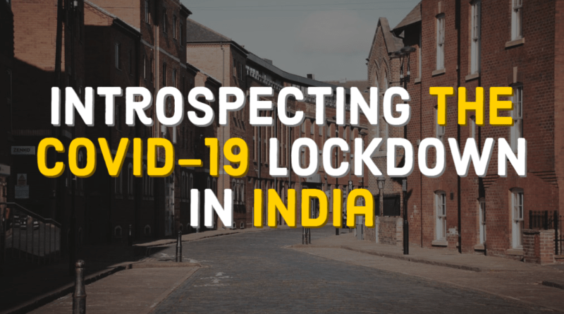Introspecting Handling of COVID-19 Lockdown