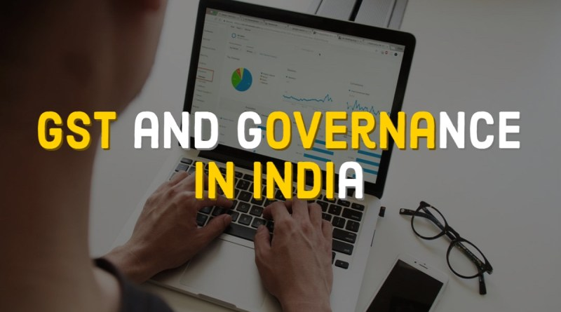 GST and Governance in India