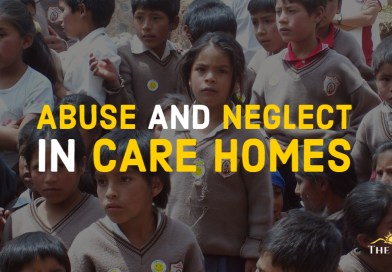 ABUSE AND NEGLECT IN CARE HOMES