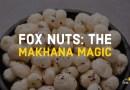 Makhana Magic