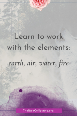 learn to work with the elements in a shamanic lifestyle: earth, air, water, fire