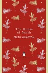 Edith Wharton THE HOUSE OF MIRTH