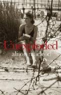 Alison MacLeod UNEXPLODED