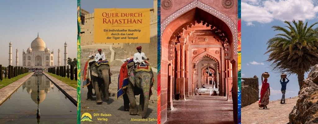 Quer durch Rajasthan von Alexandra Sefrin - The Road Most Traveled