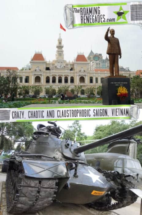 A guide to Saigon: The crazy, chaotic and claustrophobic second city of Vietnam: Ho Chi Minh City!