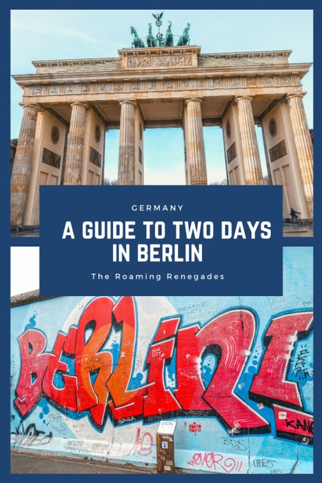 2 days in Berlin, Things to do in Berlin, 2 days in Berlin itinerary, Berlin 2 days itinerary, Berlin in two days, 48 hours in Berlin itinerary, What to do in Berlin in 2 days, Berlin 2 days, Things to do in Berlin, backpacking Berlin, cheap, budget Berlin, Germany.