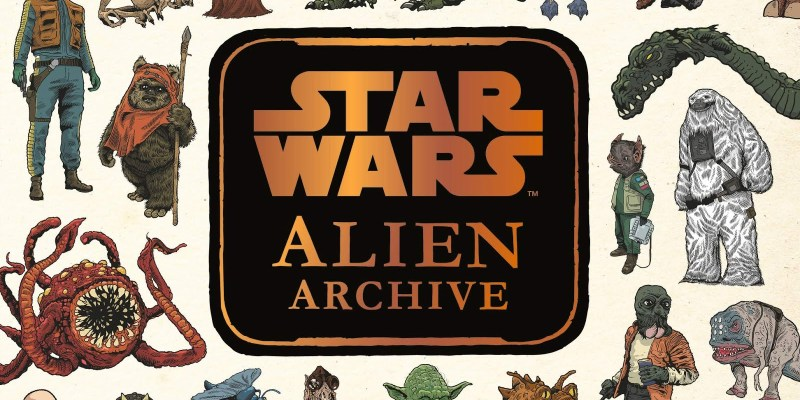 Star Wars: Alien Archive' Offers a Brilliant, Beautiful Look at the