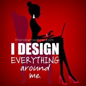 I Design.